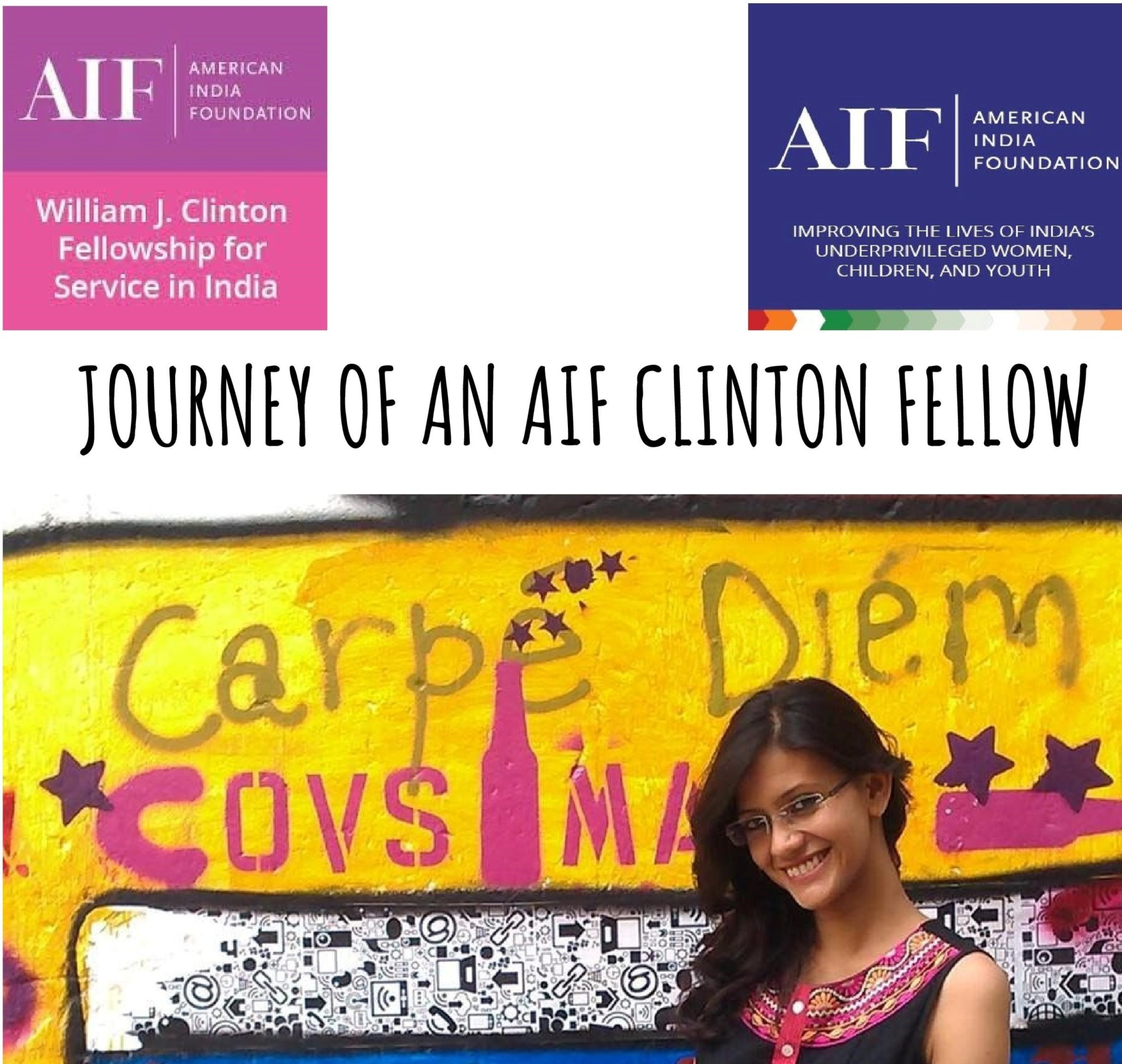 Test Reads: Journey of an AIF Clinton Fellow. Picture of the author is below the banner and against a wall with graffiti which reads 'Carpe Diem'. The AIF and AIF Clinton Fellowship logos are on either side of top corners.