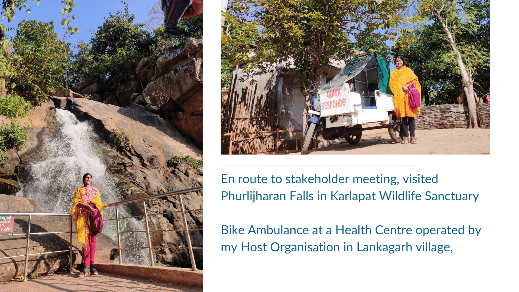 En route to stakeholder meeting, visited Phurlijharan Falls in Karlapat Wildlife Sanctuary. Bike ambulance at a health centre operated by my host organisation in Lankagarh village.